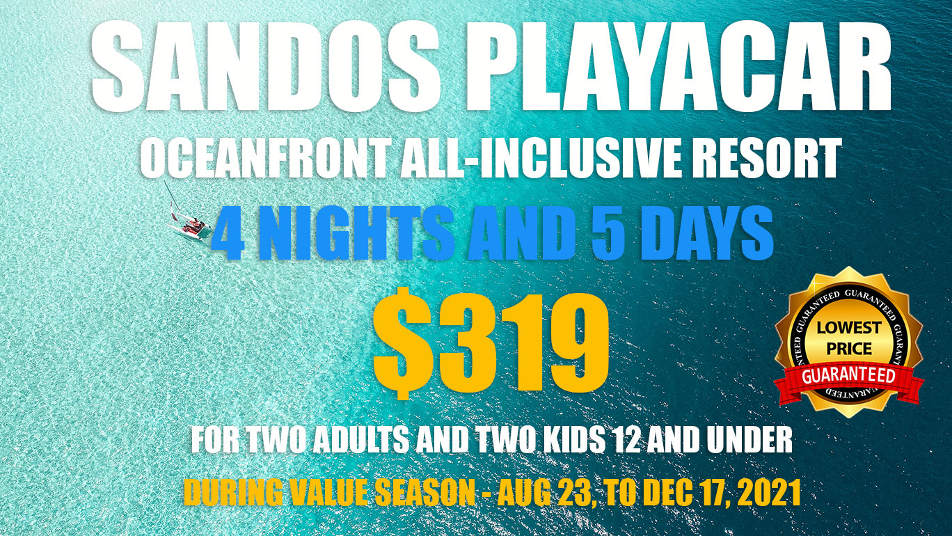 Sandos Playacar Oceanfront All-Inclusive Resort Promotion